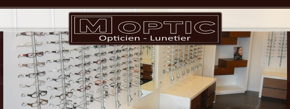 Contacter M Optic - Opticien lunetier